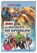Cover-Bild zu SUPERLESER! MARVEL Avengers Die Geschichte der Superhelden