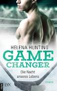Cover-Bild zu Hunting, Helena: Game Changer - Die Nacht unseres Lebens (eBook)