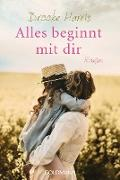 Cover-Bild zu Harris, Brooke: Alles beginnt mit dir (eBook)