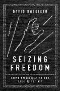 Cover-Bild zu Seizing Freedom von Roediger, David R.
