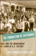 Cover-Bild zu The Production of Difference (eBook) von Roediger, David R.