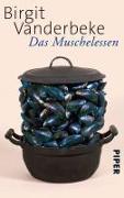 Cover-Bild zu Das Muschelessen von Vanderbeke, Birgit