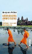 Cover-Bild zu Gebrauchsanweisung für Vietnam, Laos und Kambodscha von Prüfer, Benjamin