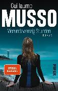 Cover-Bild zu Vierundzwanzig Stunden von Musso, Guillaume