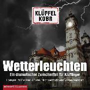 Cover-Bild zu Wetterleuchten. Ein dramatischer Zwischenfall für Kluftinger (Audio Download) von Kobr, Michael