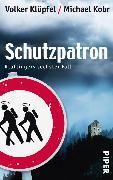 Cover-Bild zu Schutzpatron (eBook) von Kobr, Michael