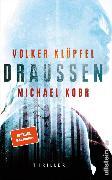 Cover-Bild zu Draussen (eBook) von Kobr, Michael