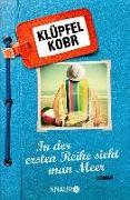 Cover-Bild zu In der ersten Reihe sieht man Meer (eBook) von Klüpfel, Volker