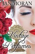 Cover-Bild zu Vintage Perfumes von Moran, Jan