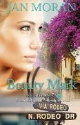 Cover-Bild zu Beauty Mark (A Love, California Series Novel, Book 2) von Moran, Jan