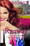 Cover-Bild zu Runway (a Love, California Series Novel, Book 3) von Moran, Jan