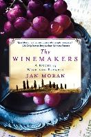 Cover-Bild zu The Winemakers: A Novel of Wine and Secrets von Moran, Jan