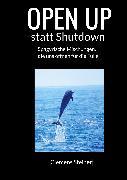 Cover-Bild zu OPEN UP statt Shutdown (eBook) von Steiner, Clemens