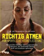 Cover-Bild zu Richtig atmen für sportliche Höchstleistung von Vranich, Belisa