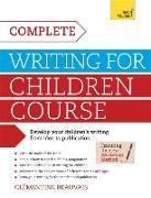Cover-Bild zu Complete Writing For Children Course von Beauvais, Clementine
