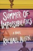 Cover-Bild zu The Summer of Impossibilities von Allen, Rachael