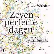 Cover-Bild zu Zeven perfecte dagen (Audio Download) von Walsh, Rosie