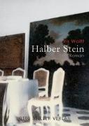 Cover-Bild zu Halber Stein von Wolff, Iris