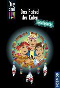Cover-Bild zu Die drei !!!, Das Rätsel der Eulen von Heger, Ann-Katrin