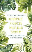 Cover-Bild zu Glücksoasen - 5-Minuten-Auszeit nur für mich (eBook) von Oswald, Susanne