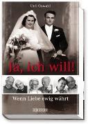 Cover-Bild zu Ja, ich will! von Oswald, Ueli