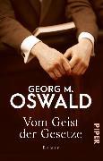 Cover-Bild zu Vom Geist der Gesetze (eBook) von Oswald, Georg M.