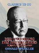 Cover-Bild zu Der Untergang des Abendlandes - Komplettausgabe (eBook) von Spengler, Oswald