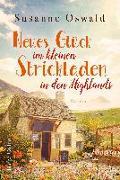 Cover-Bild zu Neues Glück im kleinen Strickladen in den Highlands (eBook) von Oswald, Susanne
