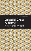 Cover-Bild zu Oswald Cray (eBook) von Wood, Henry