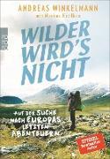 Cover-Bild zu Wilder wird's nicht (eBook) von Winkelmann, Andreas