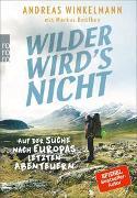 Cover-Bild zu Wilder wird's nicht von Winkelmann, Andreas
