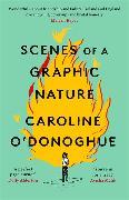 Cover-Bild zu Scenes of a Graphic Nature von O'Donoghue, Caroline