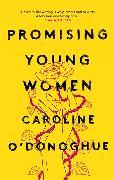 Cover-Bild zu Promising Young Women von O'Donoghue, Caroline