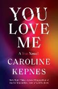 Cover-Bild zu You Love Me (eBook) von Kepnes, Caroline