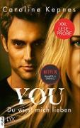 Cover-Bild zu XXL-Leseprobe: YOU - Du wirst mich lieben (eBook) von Kepnes, Caroline