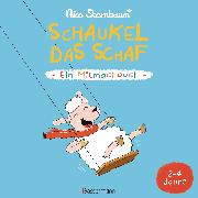 Cover-Bild zu Schaukel das Schaf - Ein Mitmachbuch. Für Kinder von 2 bis 4 Jahren (eBook) von Sternbaum, Nico