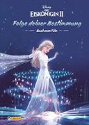 Cover-Bild zu Disney Die Eiskönigin 2: Folge deiner Bestimmung