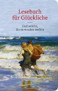 Cover-Bild zu Lesebuch für Glückliche von Hutsch, Patrick (Hrsg.)