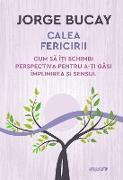 Cover-Bild zu Calea fericirii (eBook) von Bucay, Jorge