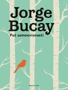 Cover-Bild zu Put samoovisnosti (eBook) von Bucay, Jorge