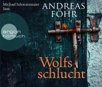 Cover-Bild zu Wolfsschlucht von Föhr, Andreas
