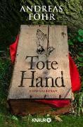 Cover-Bild zu Tote Hand (eBook) von Föhr, Andreas