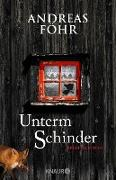 Cover-Bild zu Unterm Schinder (eBook) von Föhr, Andreas