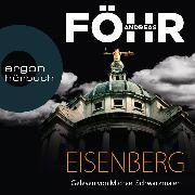 Cover-Bild zu Eisenberg (Ungekürzte Lesung) (Audio Download) von Föhr, Andreas