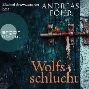 Cover-Bild zu Wolfsschlucht (Audio Download) von Föhr, Andreas