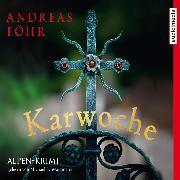 Cover-Bild zu Karwoche (Audio Download) von Föhr, Andreas