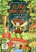 Cover-Bild zu Klara Katastrofee und der große Waldzauber (Klara Katastrofee 2) (eBook) von Sabbag, Britta