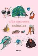 Cover-Bild zu La vida amorosa de los animales von Daugey, Fleur