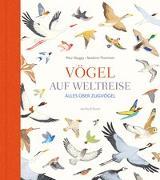 Cover-Bild zu Vögel auf Weltreise von Daugey, Fleur