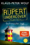 Cover-Bild zu Rupert undercover - Ostfriesische Jagd von Wolf, Klaus-Peter